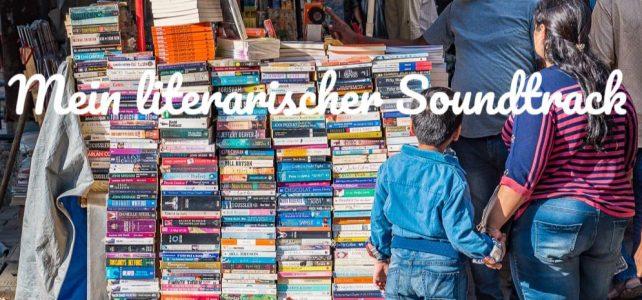 Mein literarischer Soundtrack – Bücher für unterwegs